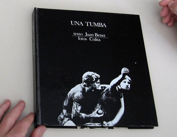 Juan Benet y Colita, Una Tumba, 1971