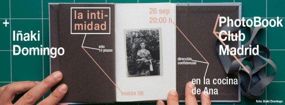 Octava tertulia de libros de fotografía en Madrid: la intimidad