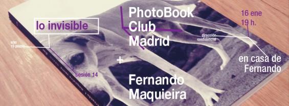 Decimotercera tertulia de libros de fotografía en Madrid: lo invisible