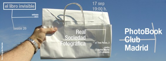 anuncio para la  sesión 26 del PhotoBook Club Madrid, en la RSF Madrid, 17.09.2013